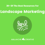 30 Of The Best Landscape Marketing Resources From the Internet